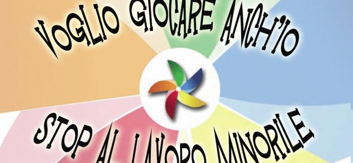 VOGLIO GIOCARE ANCH'IO-STOP AL LAVORO MINORILE